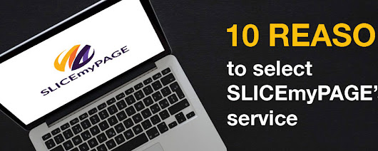 10 reasons to select SLICEmyPAGE's service | SLICEmyPAGE