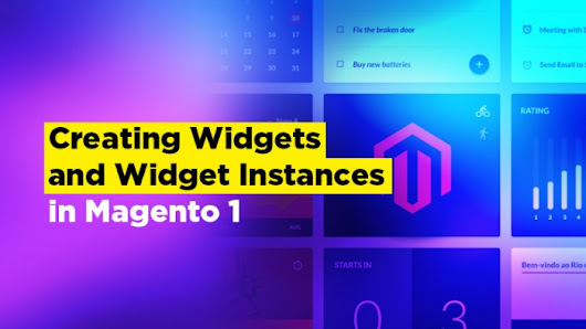 Creating Widgets and Widget Instances in Magento 1