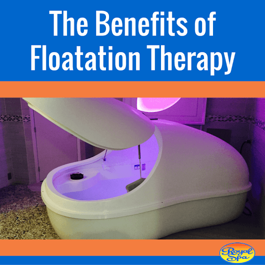 The Benefits of Floatation Therapy - Royal Spa