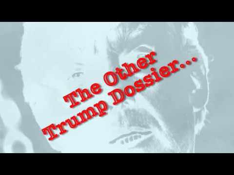 The Other Trump Dossier