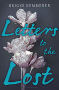 Title: Letters to the Lost, Author: Brigid Kemmerer