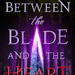 Blog Tour: Between The Blade and the Heart Giveaway