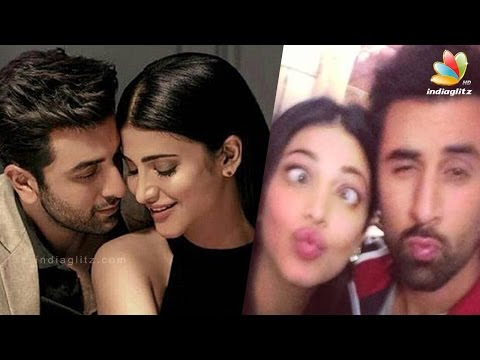 Ranbir Kapoor dating Shruti Hassan || Hot Tamil Cinema News