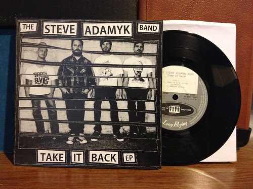 "The Steve Adamyk Band - Take It Back 7"" (#33/500) by Tim PopKid"