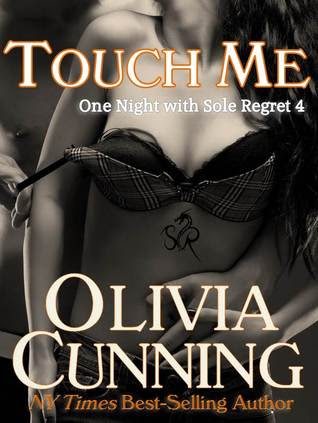 Touch Me (One Night with Sole Regret, #4)