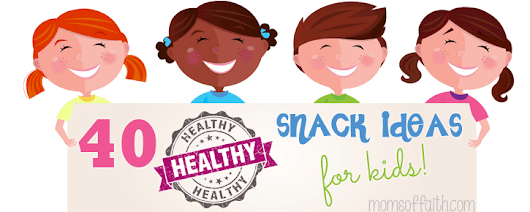 40 Creative and Healthy Snack Ideas for Kids