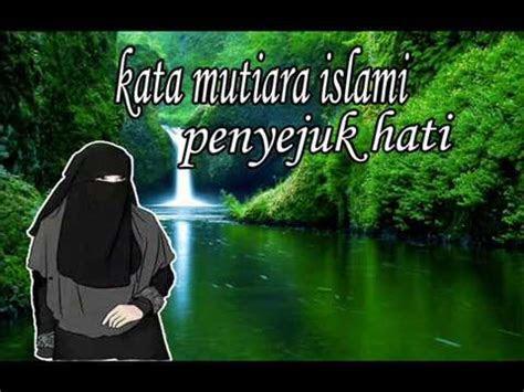 kata mutiara islami penyejuk hati youtube