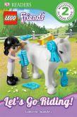 DK Reader Level 3: LEGO Friends: Let's Ride