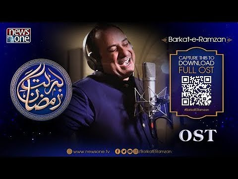 Barkat e Ramzan 2018 OST - RahatFatehAliKhan, Audio and Lyrics