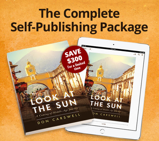 The Complete Self-Publishing Package. Save $300 for a limited time!