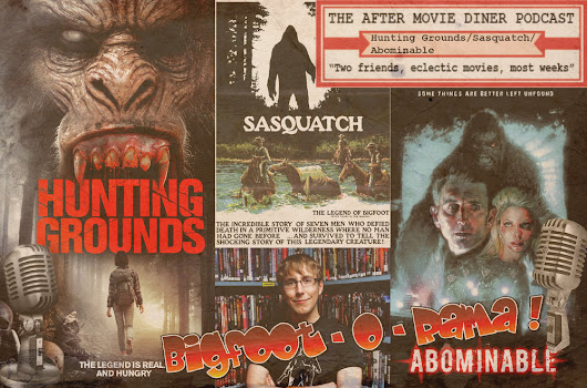 Episode 218 - Bigfoot-O-Rama! Hunting Grounds/Sasquatch: The Legend of Bigfoot/Abominable