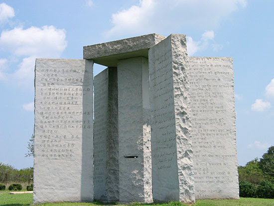 http://vigilantcitizen.com/wp-content/uploads/2010/11/Georgia_Guidestones.jpg