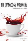 Um Cappuccino Vermelho
