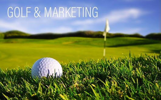 COME IL GOLF PUO' AIUTARE IL TUO MARKETING AD INCREMENTARE LE VENDITE - INCREMENTO VENDITE