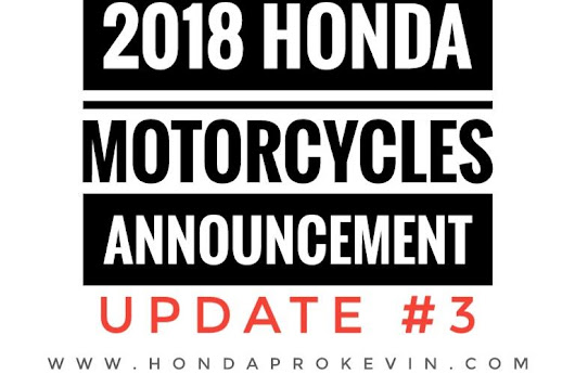 New 2018 Honda Motorcycles Announced | Model Lineup Update #3!