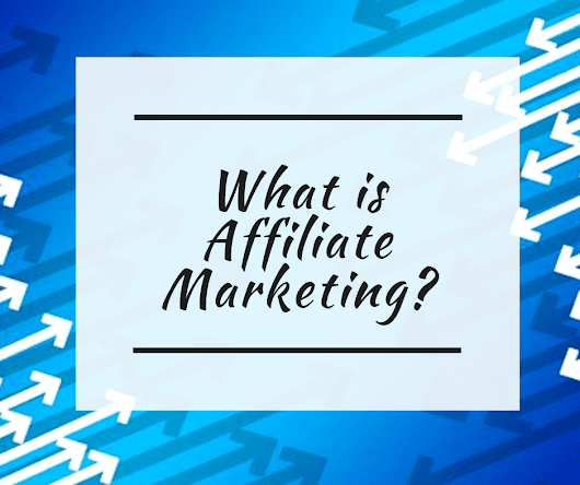 Affiliate Marketing 101: How to Start Affiliate Marketing on Your Blog