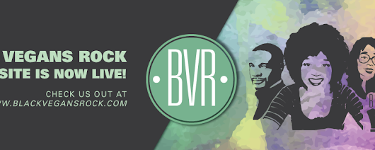 Black Vegans Rock is live!