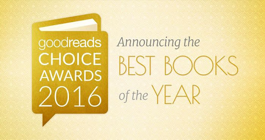 Time to Vote! Announcing the Nominees of the 2016 Goodreads Choice Awards