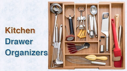 Top 10 Best Kitchen Drawer Organizers in 2018 - TopTenReviewPro