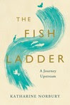 The Fish Ladder: A Journey Upstream