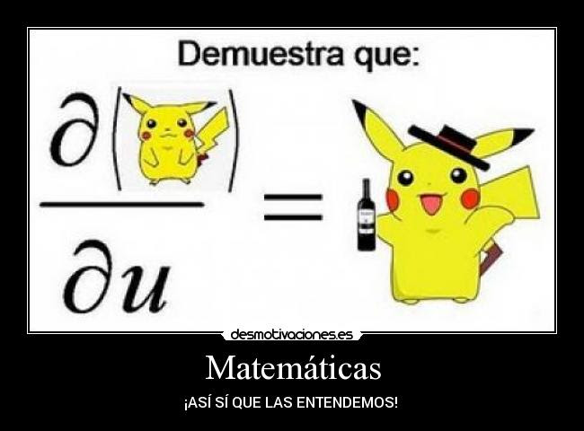 Matemáticas Desmotivaciones