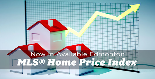 MLS® Home Price Index Now Available in Edmonton - The Edmonton Real Estate Blog