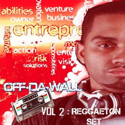 Off The Wall Vol 2 - Reggaeton by DeeJay WallOut