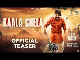 Gulzaar Chhaniwala : Kaala Chela (Teaser)