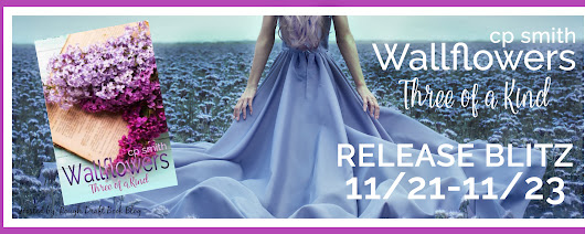 Release Blitz: Wallflowers (Three of a Kind #1) by CP Smith