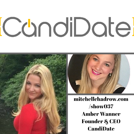 CandiDate Philly Find a Tech Job and Date Founder Amber Wanner Show 037 - Startup Entrepreneur Listenup Show