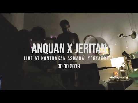 VIDEO - ANQUAN x JERITAN LIVE SET at Kontrakan Asmara, Yogyakarta (30/10/2019)