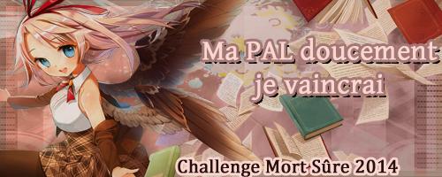 http://www.mort-sure.com/t7452-2014-challenge-n4-ma-pal-doucement-je-vaincrai