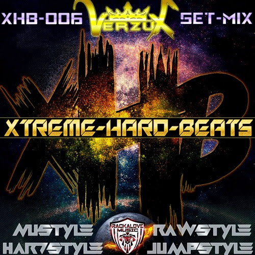 Xtreme-Hard-Beats Vol.006 By Verzux by Xtreme-Hard-Beats VerzuX