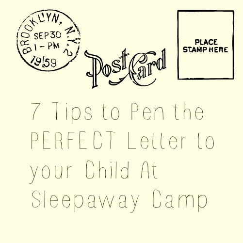 7 Tips to Pen the PERFECT Letter to your Child At Sleepaway Camp - The Staten Island family