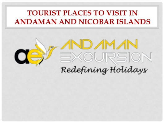 Tourist places to visit in andaman and nicobar