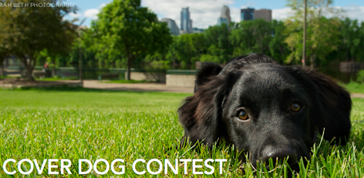 July Cover Dog Contest: Calling ALL Dogs!
