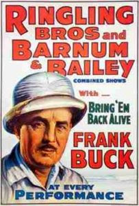 http://vegas-to-you.com/TheNorm/wp-content/uploads/2017/05/Ringling-Brothers-Frank-Buck.jpg