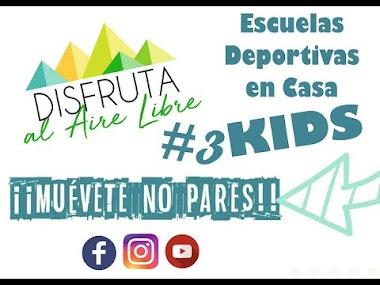 ESCUELAS DEPORTIVAS EN CASA - KIDS. SESIÓN 3.