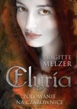 Elyria. Polowanie na czarownice - Brigitte Melzer