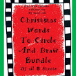Christmas Words to Circle and Draw Bundle of 8 Sheets