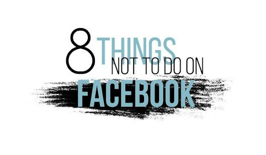 8 Things You Shouldn't Do On Facebook [Infographic]