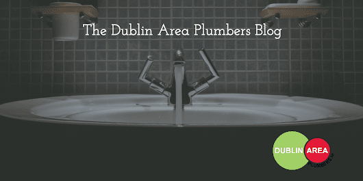 The Dublin Area Plumbers Roundup - Dublin Area Plumbers - 24 Hour Emergency Plumbers
