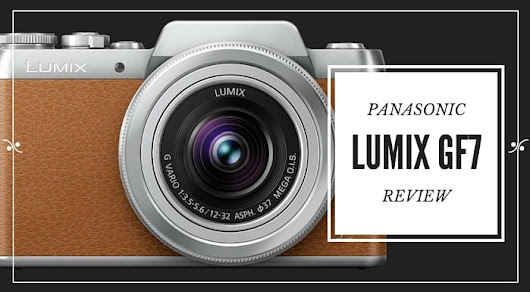 Panasonic Lumix GF7 Review | Croatia Travel Guide & Blog