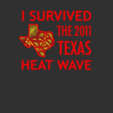 I Survived the 2011 Texas Heat Wave shirt