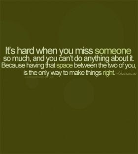 Missing You Missing Someone Quotes Missing You Quotes About