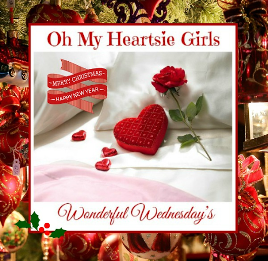 Oh My Heartsie Girls Wonderful Wednesday #78