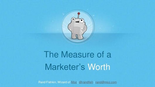 The Measure of a Marketer's Worth