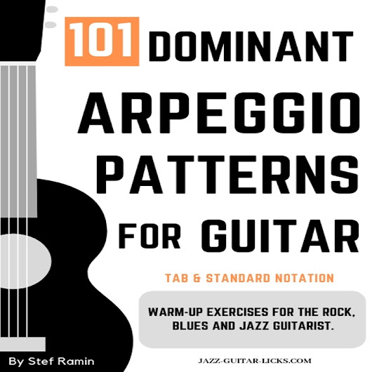 101 Dominant Arpeggio Patterns For Guitar - PDF eBook