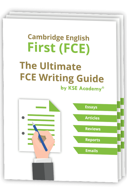 The Ultimate FCE Writing Guide | KSE Academy | Academia de inglés