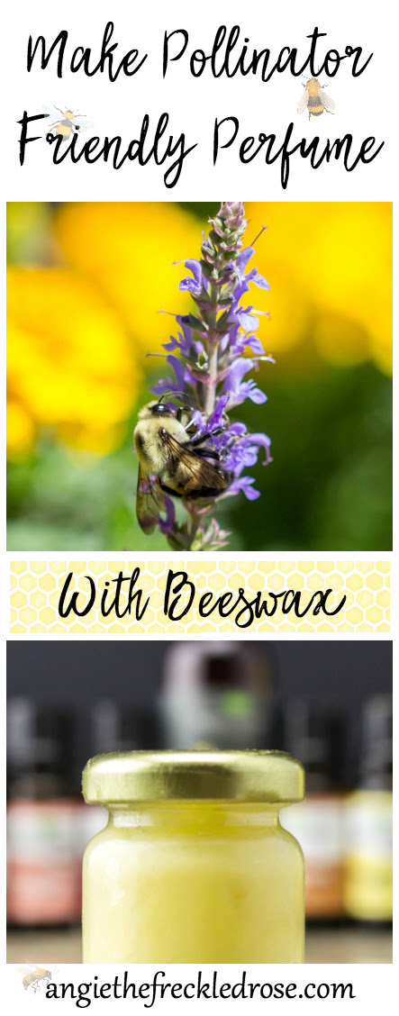 Make Pollinator Friendly Perfume With Beeswax | angiethefreckledrose.com